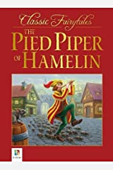 The Pied Piper Of Hamelin (Classic Fairytales) Paperback