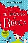 El desafío de Becca par Valenti