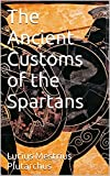 img - for The Ancient Customs of the Spartans book / textbook / text book