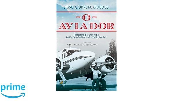 ef53b6cb5866e O Aviador  Amazon.es  José Guedes  Libros en idiomas extranjeros