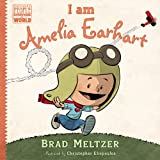 I am Amelia Earhart (Ordinary People Change World)
