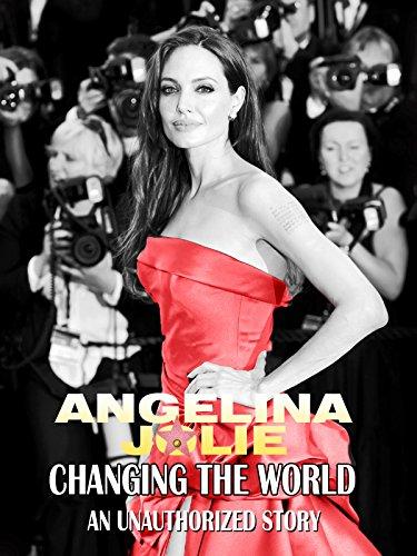 Angelina Jolie Changing The World