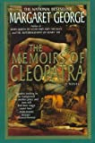 The Memoirs Of Cleopatra A Novel The Memoirs Of Cleopatra
