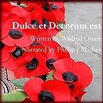 Dulce et Decorum Est | Wilfred Owen