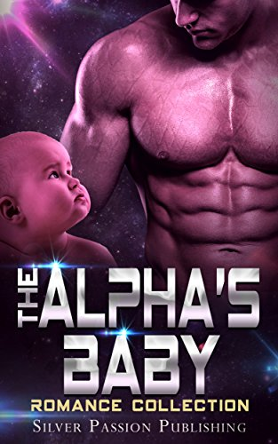The Alpha's Baby : Silver Passion Publishing