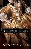 Washington's Lady: A Novel of Martha Washington and the Birth of a Nation