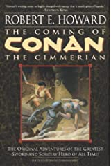 The Coming of Conan the Cimmerian (Conan the Barbarian Book 1) Kindle Edition