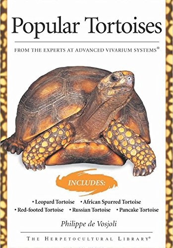 Popular Tortoises Book (Popular Tortoises (Advanced Vivarium Systems))