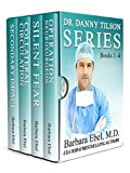 The Dr. Danny Tilson Novels Box Set: Books 1-4: The Dr. Danny Tilson Series