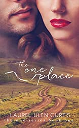 The One Place (The One Series Book 1)