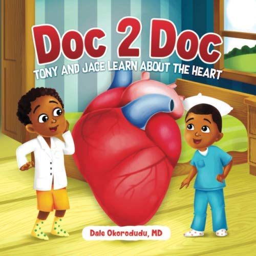 Doc 2 Doc: Tony and Jace Learn About The Heart