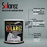 SOLAREZ UV Dual Cure Polyester Sanding Resin (4 oz) Clear, 3 min Solar Cure! ~ Hot Coat Formulated ~ Surfboards, Wakeboards, Sporting Goods, Fishing, Woodwork, Cabinets, Guitars, Hobby, RC Modeling