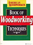 img - for American Woodworker: Best Shop Built Jigs & Book of Woodworking Techniques book / textbook / text book