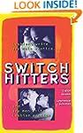 Switch Hitters: Lesbians Write Gay Ma...