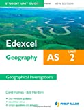 Edexcel as Geography Student Unit Guide, David Holmes and Bob Hordern, 1444147641