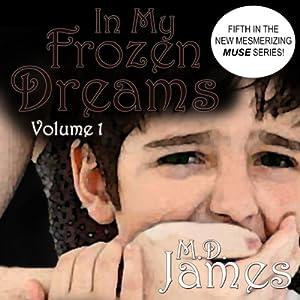 In My Frozen Dreams Audiobook
