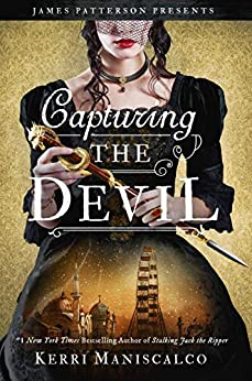 Capturing the Devil (Stalking Jack the Ripper Book 4) by [Maniscalco, Kerri]