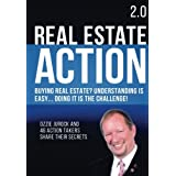 Real Estate Action 2.0   Buying Real Estate? Understanding is Easy... Doing it is the Challenge: Ozzie Jurock And 47 Action Takers Share Their Secrets