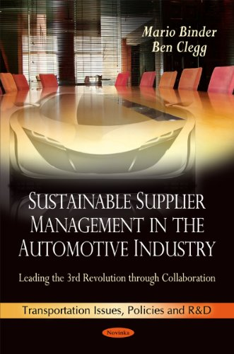 Sustainable Supplier Management in the Automotive Industry: Leading the 3rd Revolution Through Collaboration (Transporta