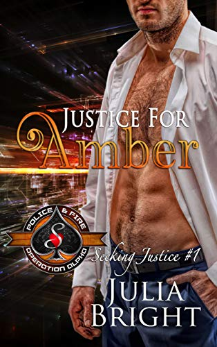 Justice for Amber (Police and Fire: Operation Alpha) (Seeking Justice Book 1) ()