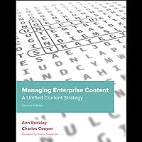 Managing Enterprise Content: A Unified Content Strategy (Voices That Matter)
