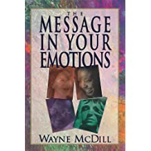The Message in Your Emotions