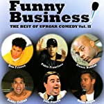 Funny Business Vol. 2 | Brian Regan,John Pinette,Bobby Collins,Pablo Francisco,Alonzo Bodden,Don Friesen