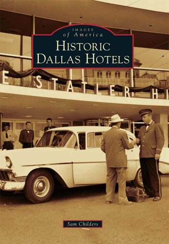Historic Dallas Hotels (Images of America)