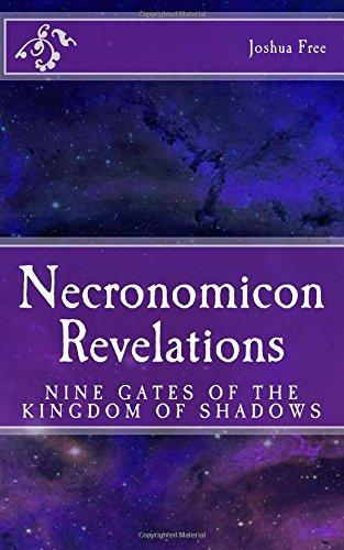 Necronomicon Revelations: Nine Gates of the Kingdom of Shadows