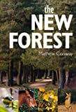 The New Forest, Mathew Conway, 075244932X
