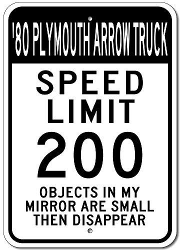 (The Lizton Sign Shop 1980 80 Plymouth Arrow Truck Speed Limit 200 Aluminum Street Sign - 12