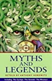 Myths And Legends Amazon Co Uk Anthony Horowitz