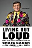 img - for Living Out Loud: Sports, Cancer, and the Things Worth Fighting For book / textbook / text book