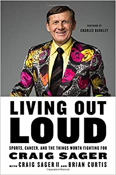 Book Living Out Loud: Sports, Cancer, and the Things Worth Fighting for