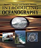 Introducing Oceanography, David G. Bowers and David N. Thomas, 1780460015