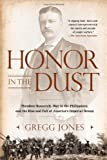 Honor in the Dust, Gregg Jones, 0451239180