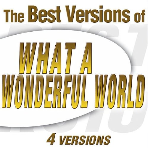 What A Wonderful World (Louis Armstrong Version)