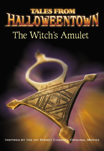The Witch's Amulet (Tales from Halloweentown) -