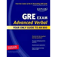 Kaplan GRE Exam Advanced Verbal Workbook: Intensive Prep for Top Students