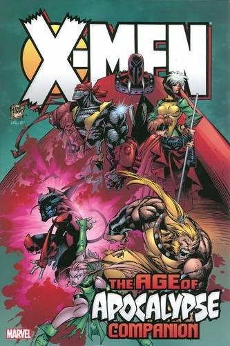 X-Men: Age of Apocalypse Omnibus Companion (X Men Book)