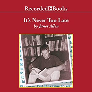 It's Never Too Late Audiobook