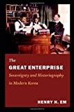 The Great Enterprise, Henry H. Em, 0822353725