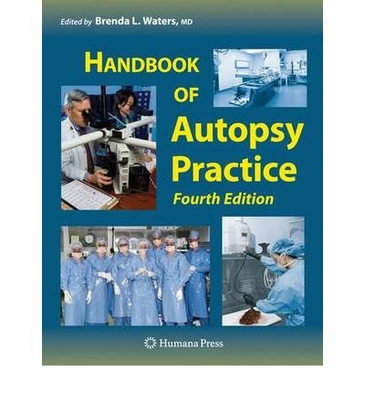Download [(Handbook of Autopsy Practice)] [Author: Brenda L. Waters] published on (May, 2009) ebook