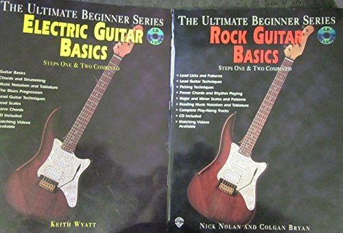 The Ultimate Beginner Series ROCK GUITAR BASICS (Steps One and Two Combined) by Nick Nolan and Colgan Bryan; The Ultimate Beginner Series ELECTRIC GUITAR BASICS (Steps One & Two Combined) -