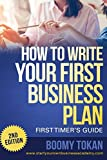 """""""How To Write Your First Business Plan"""" (First Timer's Guide)"""