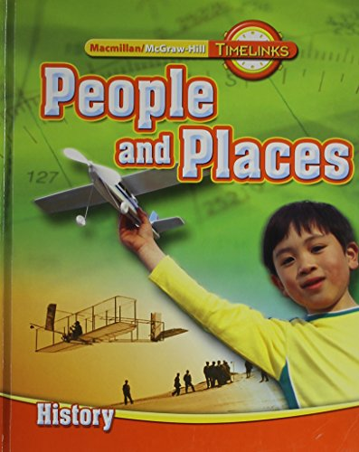 TimeLinks: Second Grade, People and Places-Unit 3 History Student Edition (OLDER ELEMENTARY SOCIAL STUDIES)