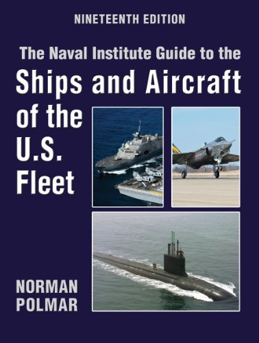 the-naval-institute-guide-to-ships-and-aircraft-of-the-us-fleet-19th-edition-naval-institute-guide-t