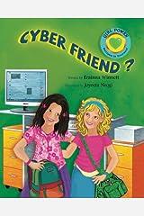 Cyber Friend? (GIRL POWER: Believe in Yourself) Paperback