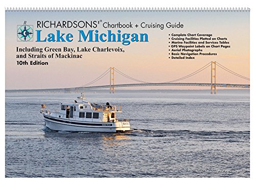 Lake Michigan Chartbook + Cruising Guide, 10th Ed.