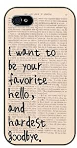 For Ipod Touch 4 Case Cover I want to be your favorite hello, and hardest good bye - black plastic case / Life quotes, inspirational and motivational / Authentic